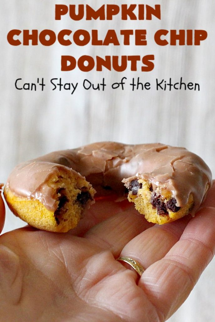 Pumpkin Chocolate Chip Donuts | Can't Stay Out of the Kitchen | these phenomenal #donuts are so mouthwatering. They have double the #chocolate & double the #pumpkin flavor. You'll be drooling over every mouthful. Highly recommended for #MothersDay or #FathersDay #Breakfast. #Holiday #HolidayBreakfast #PumpkinDonuts #ChocolateChipDonuts #fall #FallBaking #PumpkinChocolateChipDonuts #ChocolateChips