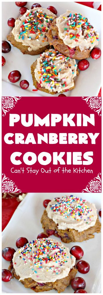 Pumpkin Cranberry Cookies | Can't Stay Out of the Kitchen