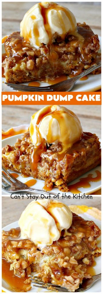 Pumpkin Dump Cake | Can't Stay Out of the Kitchen | this spectacular #DumpCake is not just for #Fall! It's made with #pumpkin, #pecans & HeathEnglishToffeeBits. This drool-worthy #dessert will knock your socks off! Serve for #holidays like #MothersDay or #FathersDay. #Toffee #Caramel #PumpkinDessert #ToffeeDessert #PumpkinDumpCake #HolidayDessert #MothersDayDessert #FathersDayDessert
