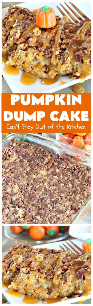 Pumpkin Dump Cake | Can't Stay Out of the Kitchen | this fantastic #dumpcake is made with #pumpkin #pecans & #HeathEnglishToffeeBits. Amazing #dessert is wonderful for fall #baking.
