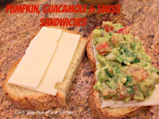 Pumpkin, Guacamole and Swiss Sandwiches - IMG_8108