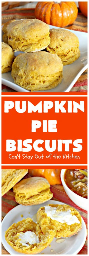 Pumpkin Pie Biscuits | Can't Stay Out of the Kitchen