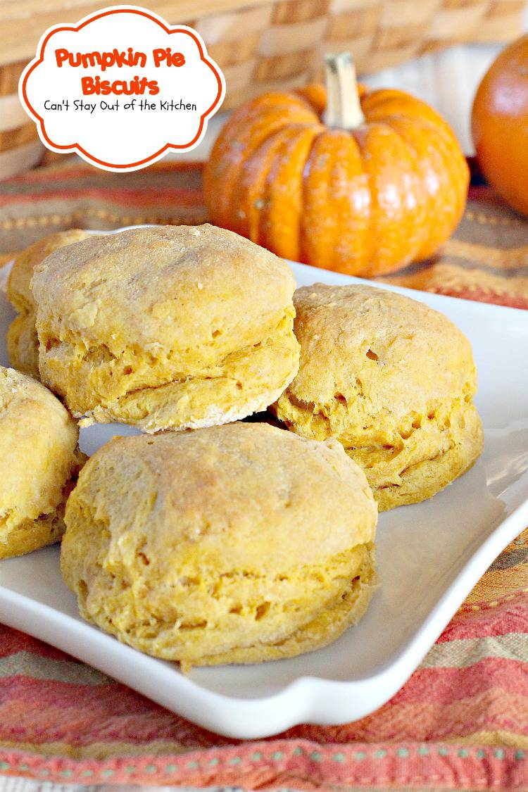 Pumpkin Pie Biscuits | Can't Stay Out of the Kitchen | sensational #biscuits incorporate the best of #pumpkinpie but in biscuit form! Great for #Thanksgiving or #holiday dinners. #pumpkin