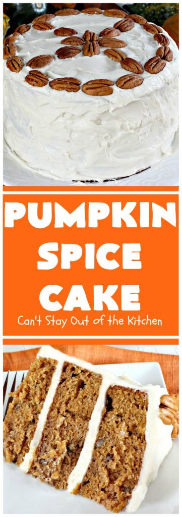 Pumpkin Spice Cake | Can't Stay Out of the Kitchen