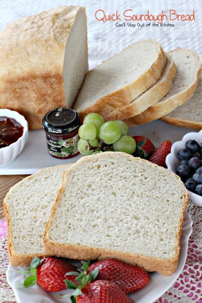 Quick Sourdough Bread | Can't Stay Out of the Kitchen | this amazing #breadmaker #bread is made with #Greekyogurt and #lemonjuice to get it's fabulous #sourdough flavor.