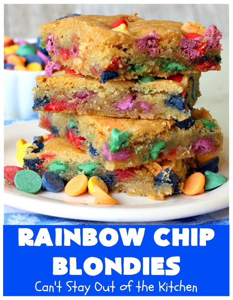 Rainbow Chip Blondies | Can't Stay Out of the Kitchen | these outrageous #brownies will knock your socks off. They're made with #RainbowChips so they're packed with color and flavor. Terrific for #tailgating parties, potlucks & backyard BBQs. #ChristmasCookieExchange #dessert #cookie #holiday #HolidayDessert #BirthdayDessert #RainbowChipBlondies