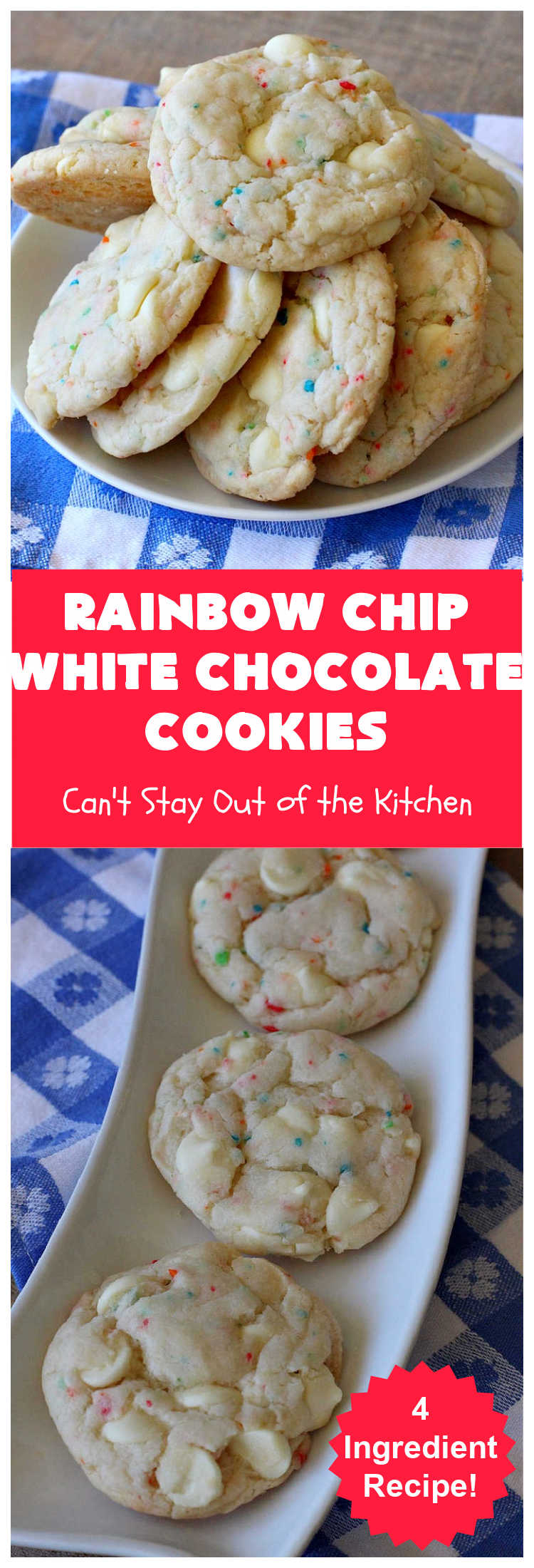 Rainbow Chip White Chocolate Cookies   Can't Stay Out of the Kitchen   these luscious 4-ingredient #cookies start with a #RainbowChipCakeMix so they're incredibly easy. #WhiteChocolateChips bump up the flavor and texture. They're perfect for birthday parties or any kind of kid-friendly function. You and your kids will enjoy every bite! #dessert #chocolate #Funfetti #RainbowChips #RainbowSprinkles #RainbowSprinkleDessert #ChocolateDessert #tailgating #holiday #BirthdayParties #HolidayBaking #WhiteChocolate #RainbowChipWhiteChocolateCookies