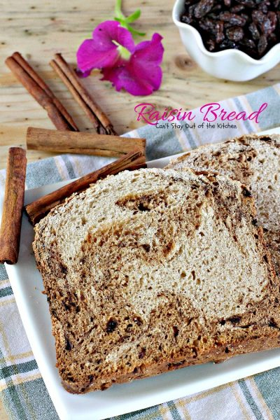 Raisin Bread | Can't Stay Out of the Kitchen | delicious #homemade #bread for the #breadmaker. Quick and easy. #raisins