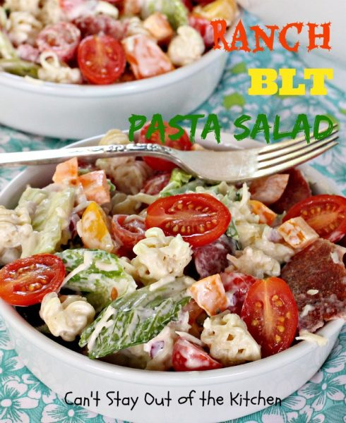 Ranch BLT Pasta Salad | Can't Stay Out of the Kitchen