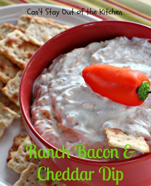 Ranch Bacon and Cheddar Dip | Can't Stay Out of the Kitchen
