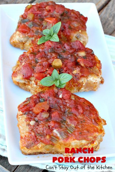 Ranch Pork Chops | These fantastic #PorkChops are made with #ChiliSauce, #RanchDressingMix, #tomatoes with green #chilies, green onions & garlic. They are absolutely mouthwatering & a terrific #pork entree for family or company dinners. #RanchPorkChops