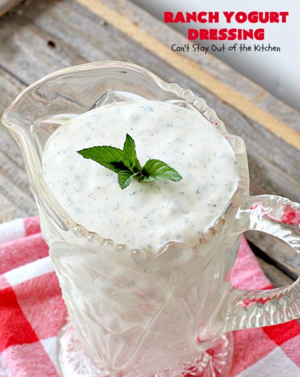 Ranch Yogurt Dressing   Can't Stay Out of the Kitchen   delicious homemade #salad dressing using homemade #Ranch dressing mix & #Greekyogurt. Easy & delicious. #glutenfree #cleaneating