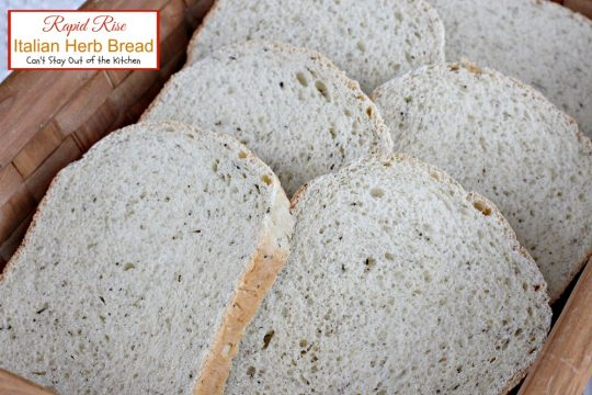 Rapid Rise Italian Herb Bread | Can't Stay Out of the Kitchen | amazing #breadmaker #bread that takes 5 minutes to prepare and 2 hours to bake! Love the #herb taste.