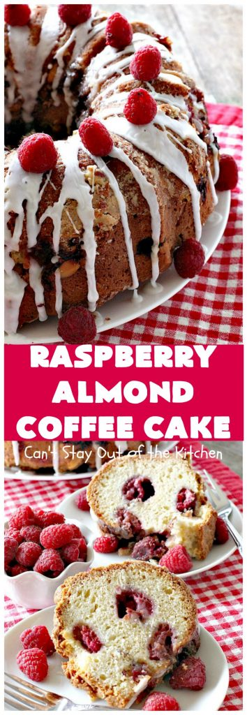Raspberry Almond Coffee Cake | Can't Stay Out of the Kitchen | this fabulous #coffeecake is made with fresh #raspberries & has an #almond streusel filling. Terrific for a #holiday #breakfast like #MothersDay or #FathersDay. Also great served as a #dessert! #cake