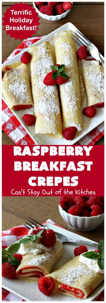 Raspberry Breakfast Crepes | Can't Stay Out of the Kitchen