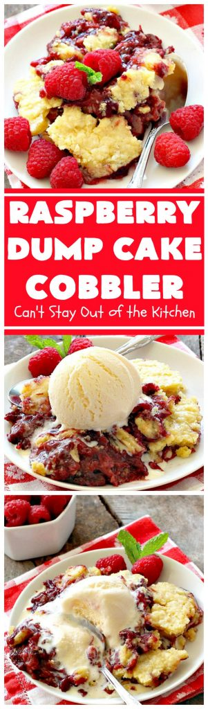 Raspberry Dump Cake Cobbler | Can't Stay Out of the Kitchen