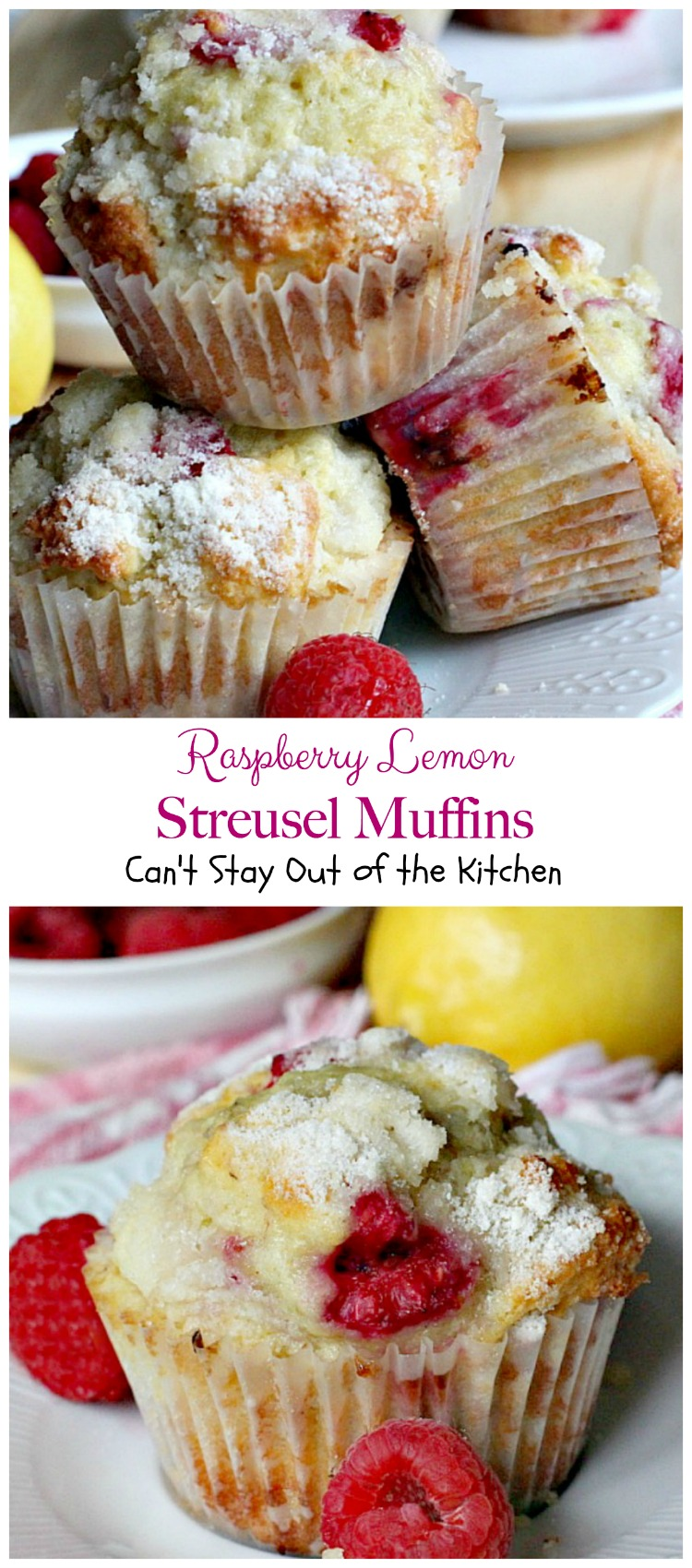 Raspberry Lemon Streusel Muffins   Can't Stay Out of the Kitchen