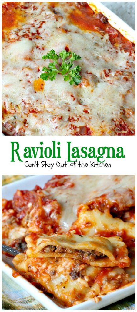 Ravioli Lasagna | Can't Stay Out of the Kitchen