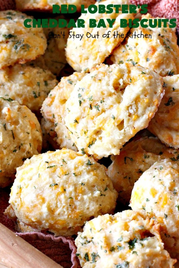 Red Lobster's Cheddar Bay Biscuits   Can't Stay Out of the Kitchen   these fantastic #biscuits are to die for! They are the BEST #copycat #recipe for #RedLobstersCheddarBayBiscuits. Terrific for family, company or #holiday dinners like #MothersDay or #FathersDay. #RedLobster #bread #CheddarBayBiscuits #BestCheddarBayBiscuitsRecipe #CheddarCheese