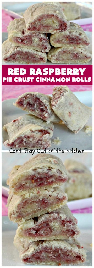 Red Raspberry Pie Crust Cinnamon Rolls | Can't Stay Out of the Kitchen | These #CinnamonRolls are awesome! My brothers and I would fight over them growing up. Homemade Pie Crust is filled with #RedRaspberryJam & sprinkled with cinnamon & sugar. These treats just dissolve in your mouth. Great for a #holiday #breakfast or for a snack any time--day or night! #Christmas #RedRaspberryPieCrustCinnamonRolls #brunch #HolidayBreakfast