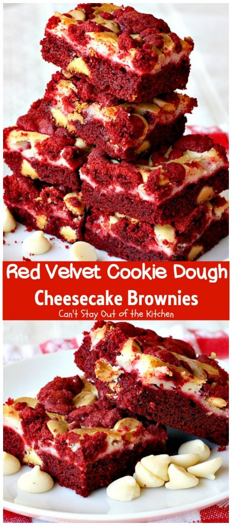 Red Velvet Cookie Dough Cheesecake Brownies | Can't Stay Out of the Kitchen | these awesome #redvelvet #brownies have a yummy #cheesecake layer and they're filled with #whitechocolatechips. Every bite is amazing. #dessert #chocolate