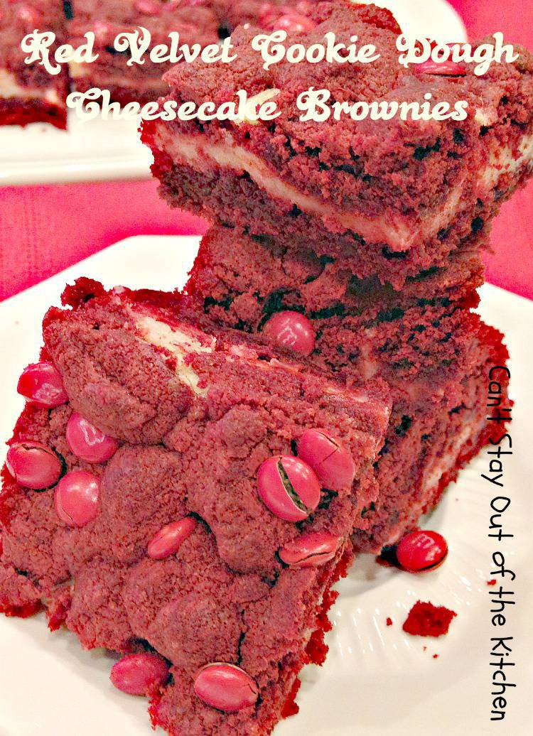 Red Velvet Cookie Dough Cheesecake Brownies - Can't Stay Out of the ...