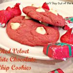 Red Velvet White Chocolate Chip Cookies - Recipe Pix 26 291