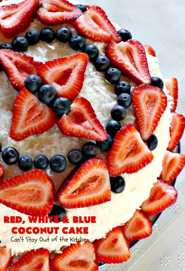 Red, White & Blue Coconut Cake | Can't Stay Out of the Kitchen | this fabulous #coconut #cake is perfect for the #FourthofJuly. Both the cake and the icing have coconut. Amazing #dessert