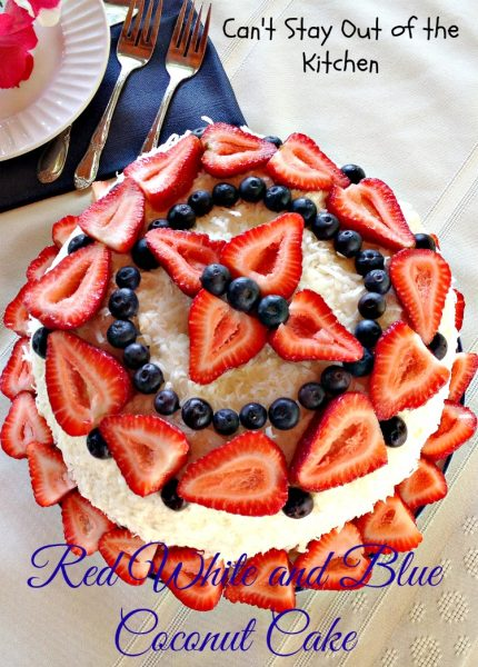 Red White & Blue Coconut Cake | Can't Stay Out of the Kitchen