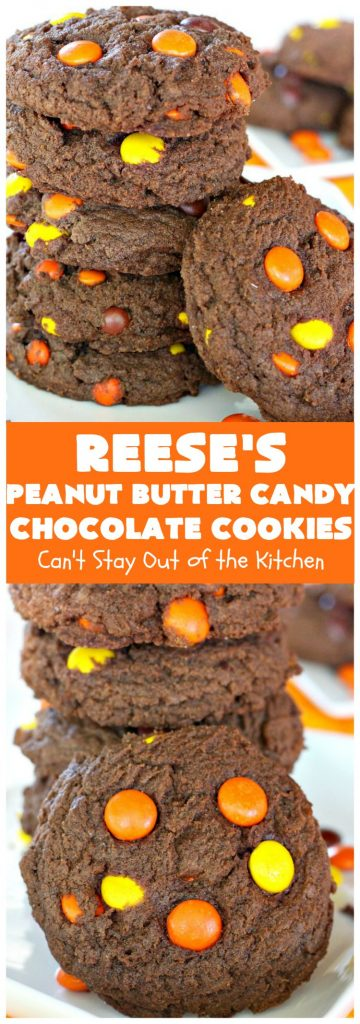 Reese's Peanut Butter Candy Chocolate Cookies | Can't Stay Out of the Kitchen
