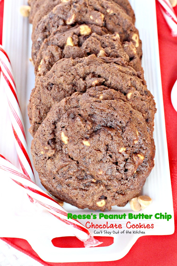 Reese's Peanut Butter Chip Chocolate Cookies   Can't Stay Out of the Kitchen   #chocolate and #peanutbutter together -- a marriage made in heaven! #cookie #dessert