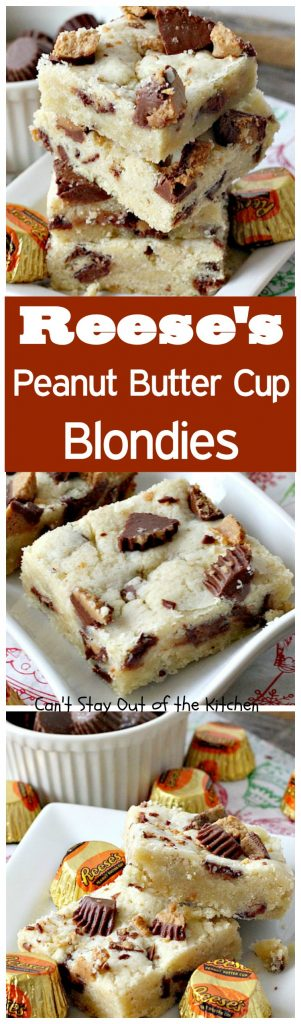 Reese's Peanut Butter Cup Blondies | Can't Stay Out of the Kitchen