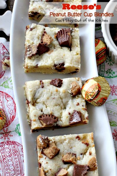 Reese's Peanut Butter Cup Blondies | Can't Stay Out of the Kitchen | these spectacular #cookies are filled with #Reese's #peanutbuttercups. So heavenly! #dessert #chocolate