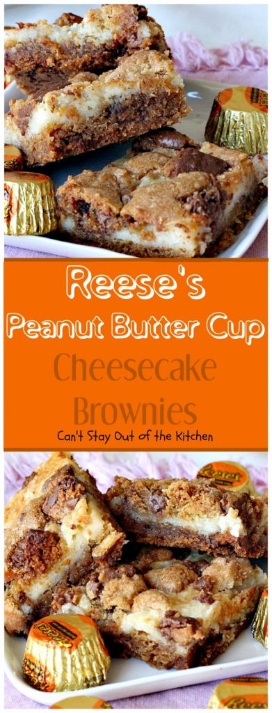 Reese's Peanut Butter Cup Cheesecake Brownies | Can't Stay Out of the Kitchen