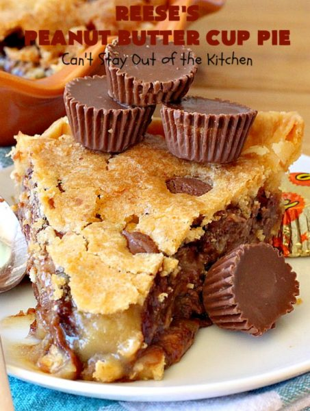 Reese's Peanut Butter Cup Pie | Can't Stay Out of the Kitchen | This fantastic #Pie will knock your socks off! It's sinfully rich, decadent & absolutely mouthwatering. It's filled with #ReesesPeanutButterCups! #Chocolate & #PeanutButter in a pie are the ultimate #dessert experience. Great for #holidays & special occasions. #ValentinesDay #HolidayDessert #ChocolateDessert #PeanutButterDessert #ReesesDessert #ReesesPeanutButterCupPie #Reeses