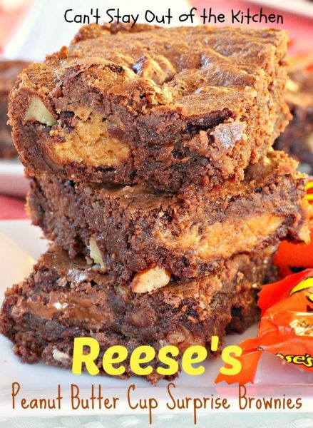 Reese's Peanut Butter Cup Surprise Brownies | Can't Stay Out of the Kitchen