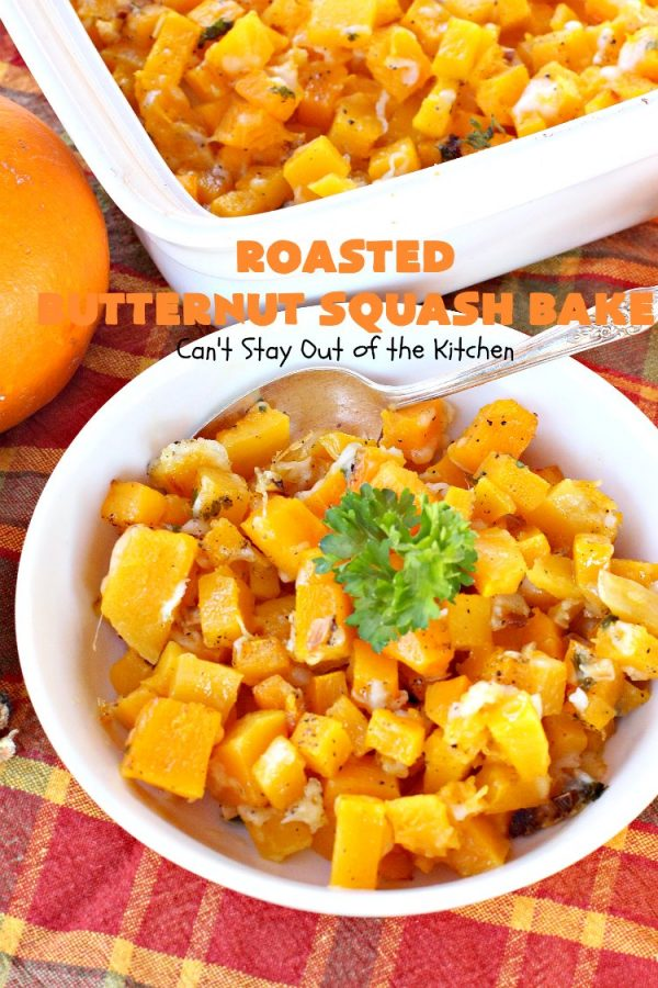 Roasted Butternut Squash Bake | Can't Stay Out of the Kitchen | this fabulous #butternutsquash #casserole is terrific for #Thanksgiving or #Christmas #holiday dinner menus. It's pretty easy to make but uses a six-cheese #Italian #cheese blend to add a wonderful cheesiness to the #recipe. #glutenfree #healthy, #cleaneating