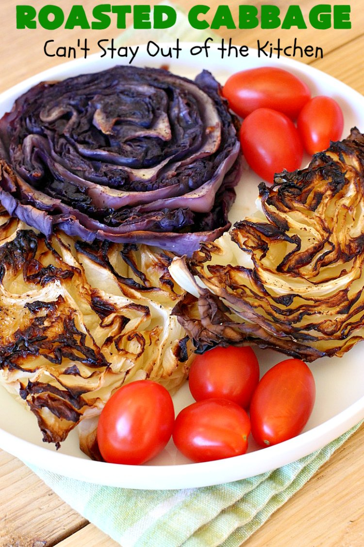 Roasted Cabbage | Can't Stay Out of the Kitchen | this delicious 4 ingredient #SideDish is so easy & a delightful way to serve #cabbage. #Healthy #Vegan #GlutenFree #LowCalorie #Vegetable #RoastedCabbage
