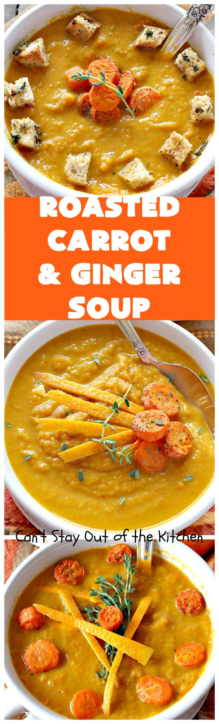 Roasted Carrot and Ginger Soup | Can't Stay Out of the Kitchen | this lovely #soup is creamy & delicious & perfect for cold, winter nights when you want comfort food. #carrots #ginger #leeks #glutenfree #vegan #MeatlessMondays
