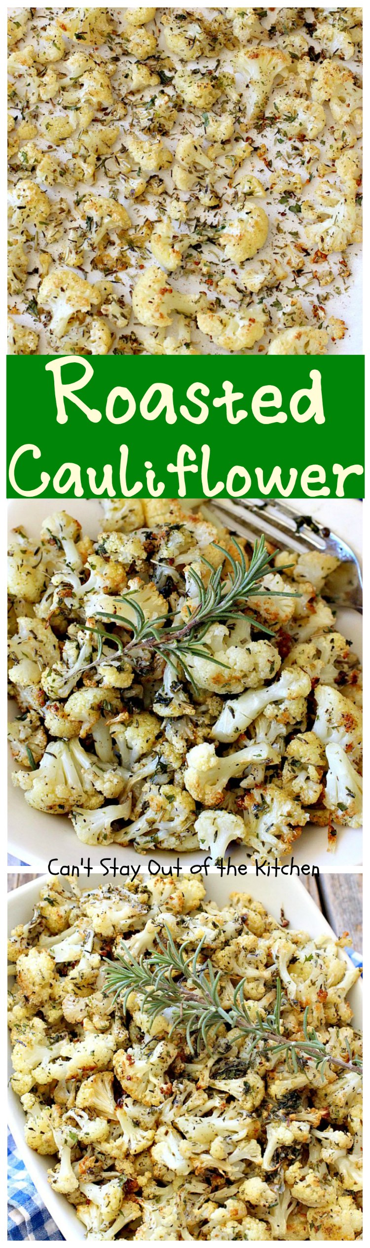 Roasted Cauliflower | Can't Stay Out of the Kitchen