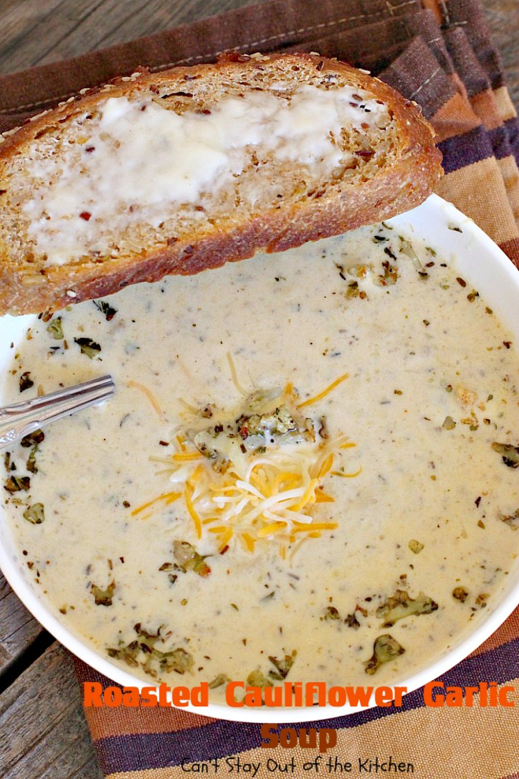 Roasted Cauliflower Garlic Soup | Can't Stay Out of the Kitchen | delicious comfort food with roasted #cauliflower, #garlic & other veggies. This one is made creamy with cream & #cheddarcheese. #soup #glutenfree