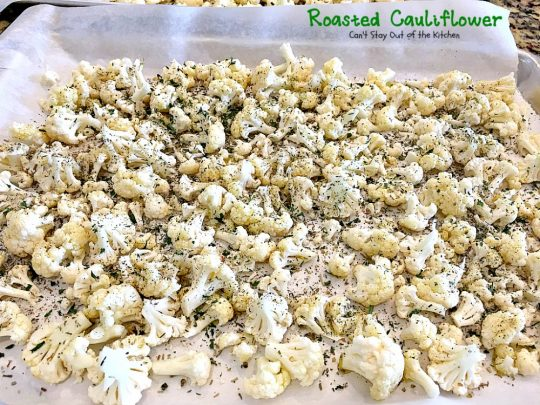 Roasted Cauliflower | Can't Stay Out of the Kitchen | fantastic side dish that's so quick & easy. Great for #holiday meals too. Healthy, low calorie, #glutenfree #vegan. #cauliflower