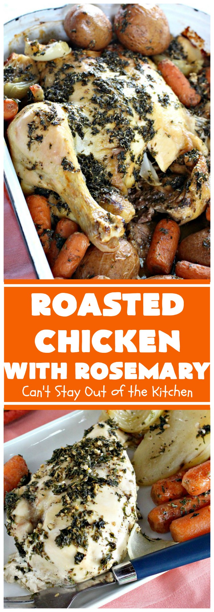Roasted Chicken with Rosemary | Can't Stay Out of the Kitchen