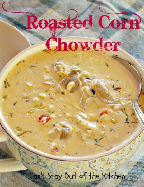 Roasted Corn Chowder - IMG_4082.jpg