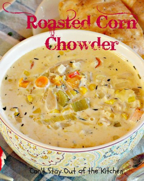 Roasted Corn Chowder - IMG_4099.jpg