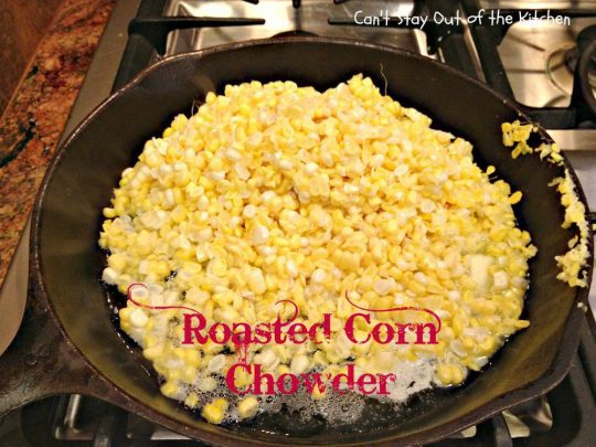 Roasted Corn Chowder - IMG_7204.jpg