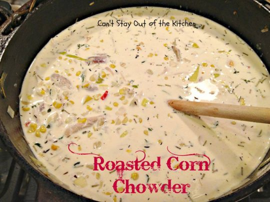 Roasted Corn Chowder - IMG_7221.jpg