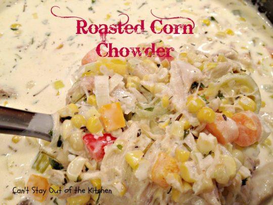 Roasted Corn Chowder - IMG_7225.jpg