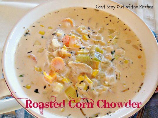 Roasted Corn Chowder - IMG_7229.jpg