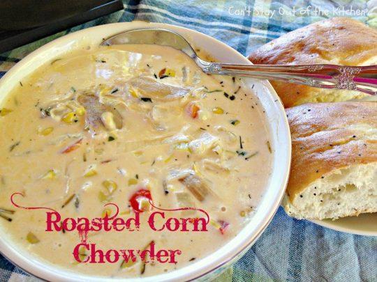 Roasted Corn Chowder - IMG_7254.jpg